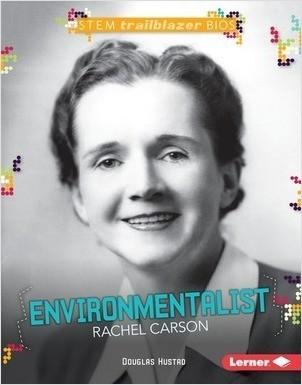 Cover: Environmentalist Rachel Carson