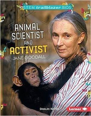 Cover: Animal Scientist and Activist Jane Goodall