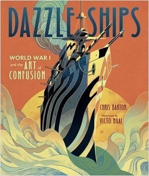 Cover: Dazzle Ships: World War I and the Art of Confusion