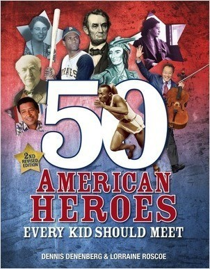 Cover: 50 American Heroes Every Kid Should Meet, 3rd Edition