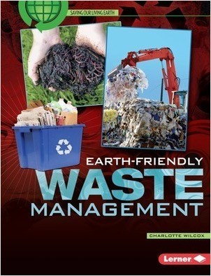 Cover: Earth-Friendly Waste Management