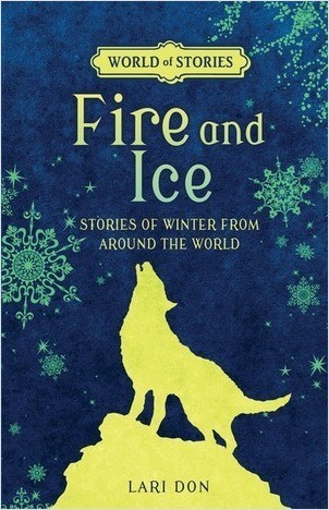 Cover: Fire and Ice: Stories of Winter from around the World