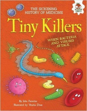 Cover: Tiny Killers: When Bacteria and Viruses Attack