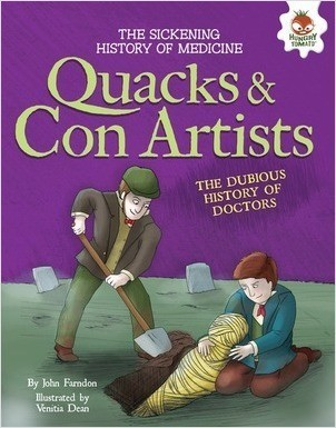 Cover: Quacks and Con Artists: The Dubious History of Doctors