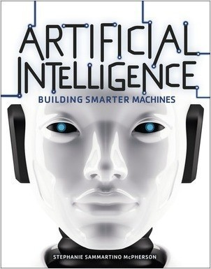 Cover: Artificial Intelligence: Building Smarter Machines