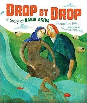 Cover: Drop by Drop: A Story of Rabbi Akiva