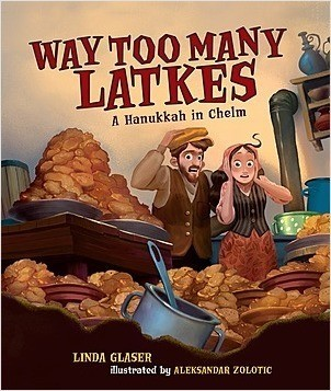Cover: Way Too Many Latkes: A Hanukkah in Chelm