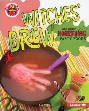 Cover: Witches' Brew and Other Horrifying Party Foods