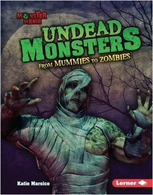 Cover: Undead Monsters: From Mummies to Zombies