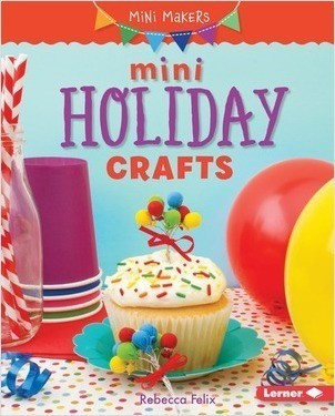 Cover: Mini Holiday Crafts