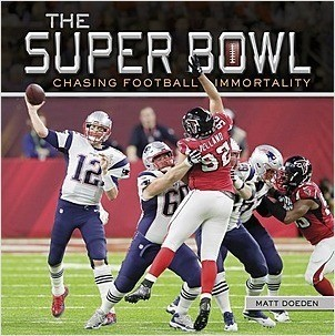 Cover: The Super Bowl: Chasing Football Immortality