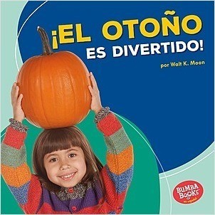 Cover: Bumba Books ™ en español — Diviértete con las estaciones (Season Fun) — Library Bound Set