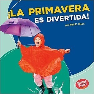 Cover: ¡La primavera es divertida! (Spring Is Fun!)