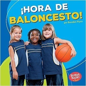 Cover: ¡Hora de baloncesto! (Basketball Time!)