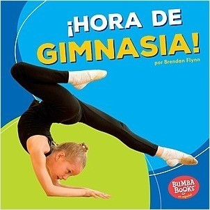 Cover: ¡Hora de gimnasia! (Gymnastics Time!)