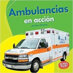 Cover: Ambulancias en acción (Ambulances on the Go)