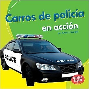 Cover: Carros de policía en acción (Police Cars on the Go)