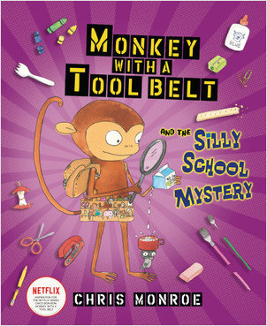 Cover: Monkey with a Tool Belt and the Silly School Mystery
