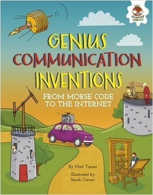 Cover: Genius Communication Inventions: From Morse Code to the Internet