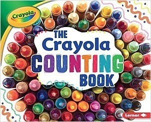 Cover: The Crayola ® Counting Book
