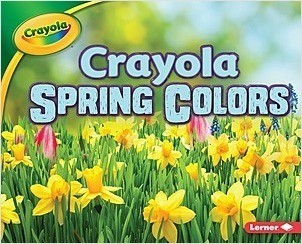 Cover: Crayola ® Spring Colors