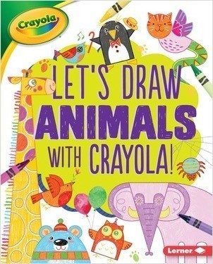 Cover: Let's Draw Animals with Crayola ® !