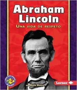 Cover: Abraham Lincoln: Una vida de respeto