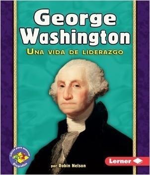 Cover: George Washington: Una vida de liderazgo