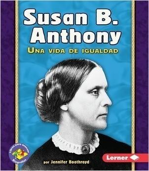 Cover: Susan B. Anthony: Una vida de igualdad