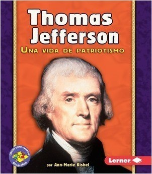 Cover: Thomas Jefferson: Una vida de patriotismo
