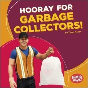 Cover: Hooray for Garbage Collectors!