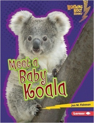 Cover: Lightning Bolt Books ™ — Baby Australian Animals — Library Bound Set