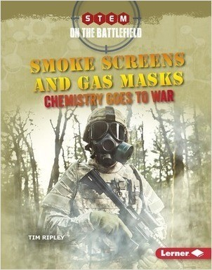 Cover: Smoke Screens and Gas Masks: Chemistry Goes to War