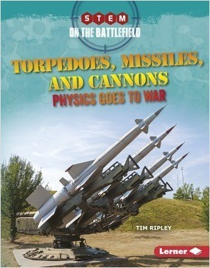 Cover: Torpedoes, Missiles, and Cannons: Physics Goes to War