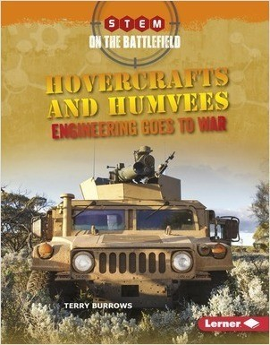 Cover: Hovercrafts and Humvees: Engineering Goes to War