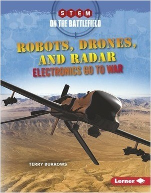 Cover: Robots, Drones, and Radar: Electronics Go to War
