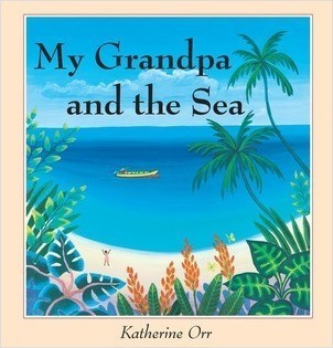 Cover: My Grandpa and the Sea