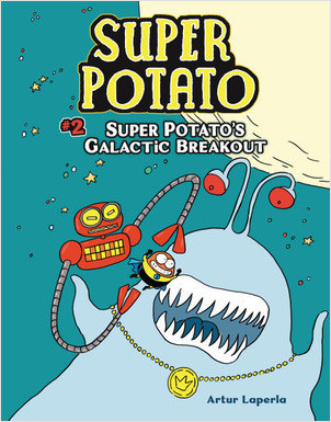 Cover: Super Potato's Galactic Breakout: Book 2