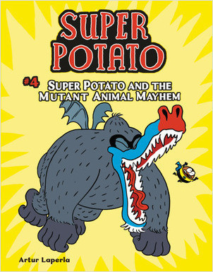 Cover: Super Potato and the Mutant Animal Mayhem: Book 4