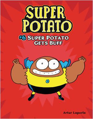 Cover: Super Potato Gets Buff: Book 6