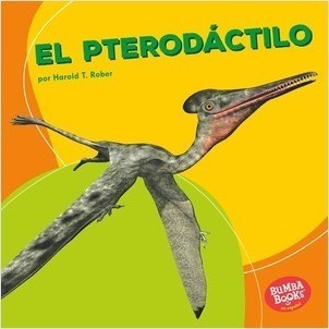 Cover: Bumba Books ™ en español — Dinosaurios y bestias prehistóricas (Dinosaurs and Prehistoric Beasts) — Library Bound Set