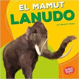 Cover: El mamut lanudo (Woolly Mammoth)