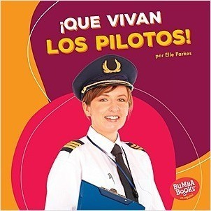 Cover: ¡Que vivan los pilotos! (Hooray for Pilots!)