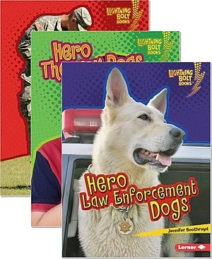 Cover: Lightning Bolt Books ™ — Hero Dogs — Library Bound Set
