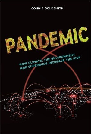 Cover: Pandemic: How Climate, the Environment, and Superbugs Increase the Risk