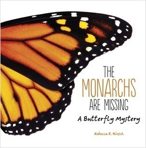 Cover: The Monarchs Are Missing: A Butterfly Mystery