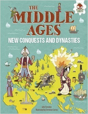 Cover: The Middle Ages: New Conquests and Dynasties