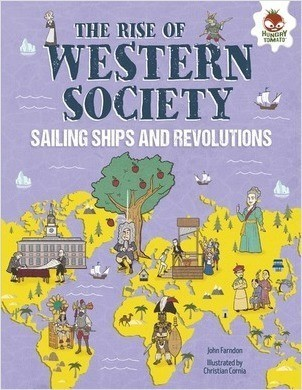 Cover: The Rise of Western Society: Sailing Ships and Revolutions