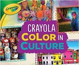 Cover: Crayola ® Color in Culture