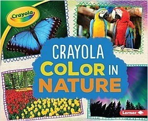 Cover: Crayola ® Color in Nature
